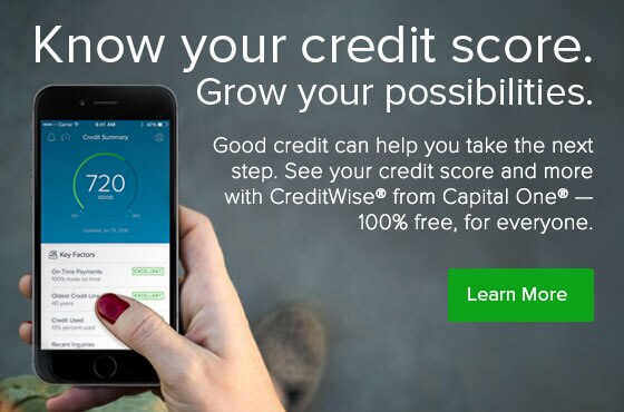 Learn more. Know your credit score. See your credit score and more with CreditWise from Capital One - 100% free for everyone.