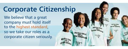 Corporate Citizenship. We believe that a great company must hold itself to the highest standard.