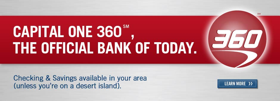 Capital One 360, the National Bank of Anywhere.