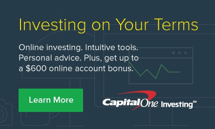 Learn More. Capital One Investing. Get up to a $600 online account bonus.