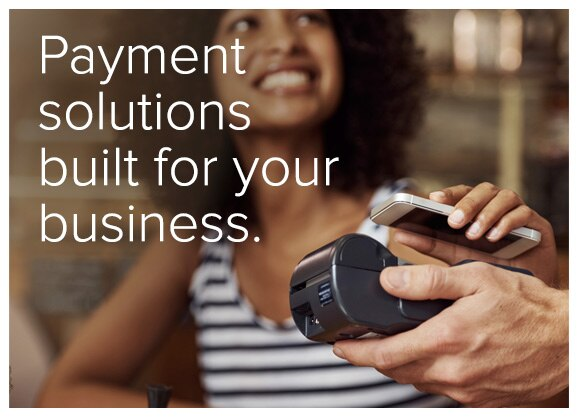 payment solutions built for your business